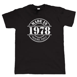 Made in 1978 Mens Funny T Shirt