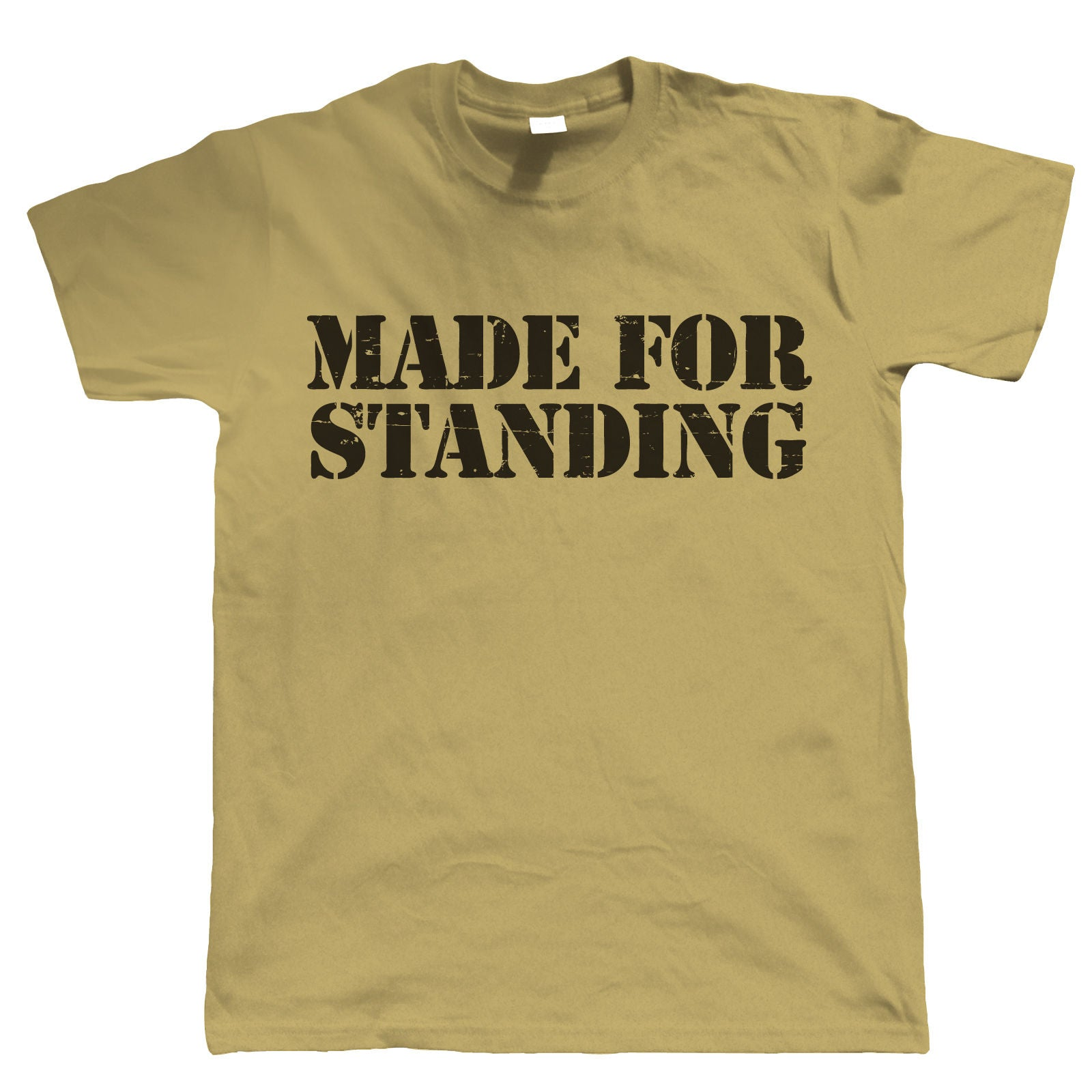 Made For Standing, Mens Football T-Shirt