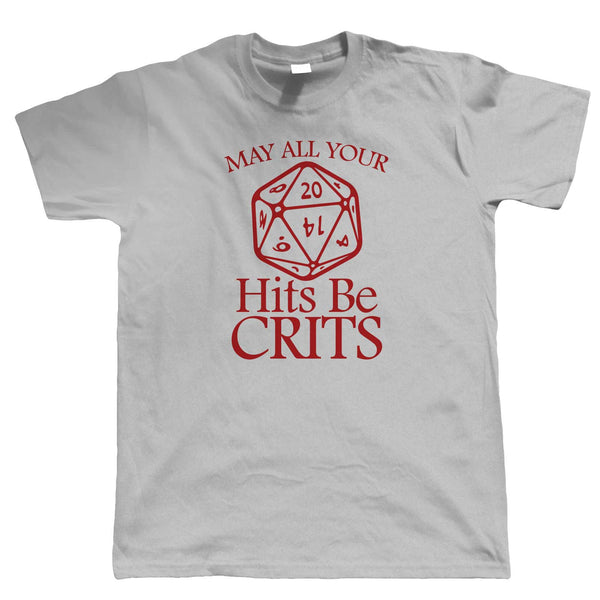 May All Your Hits Be Crits Mens T-Shirt | Dungeons Dragon D&D DND Pathfinder 3.5 Tarrasque | Role Play Fantasy Pen Paper Games Bag Of Holding | Hobbies Gift Him Dad