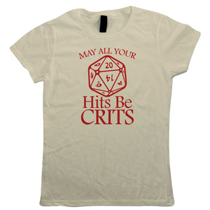 May All Your Hits Be Crits Womens T-Shirt | Dungeons Dragon D&D DND Pathfinder 3.5 Tarrasque | Role Play Fantasy Pen Paper Games Bag Of Holding | Hobbies Gift Her Mum