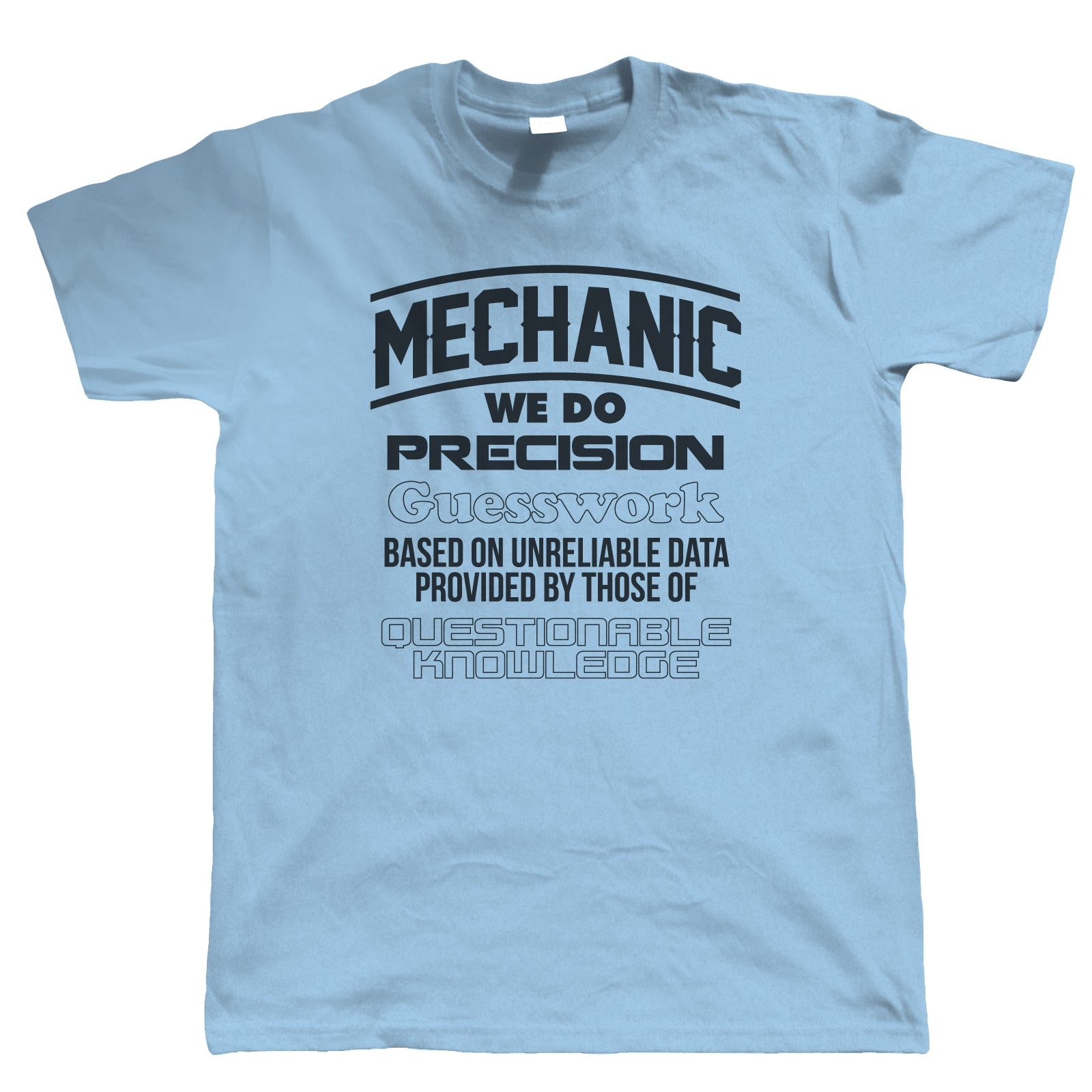 Mechanic Precision Guesswork, Mens Funny Work T Shirt