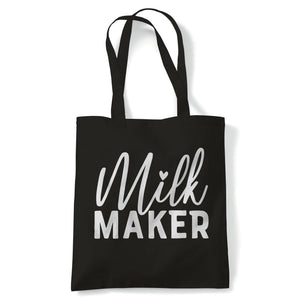 Milk Maker Funny New Mum Tote | Reusable Shopping Cotton Canvas Long Handled Natural Shopper Eco-Friendly Fashion | Gym Book Bag Birthday Present Gift Her | Multiple Colours Available