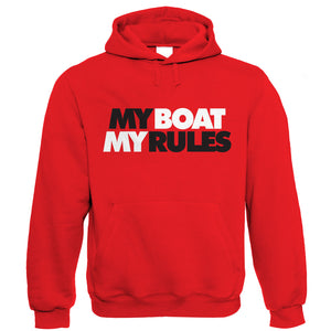 My Boat My Rules, Sailing Hoodie