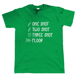 1 Shot 2 Shot 3 Shot Floor, Mens T-Shirt | Funny Pub Lockdown End Vaccine Vaccination Drunk Drinking Shots  | Gift Him Dad