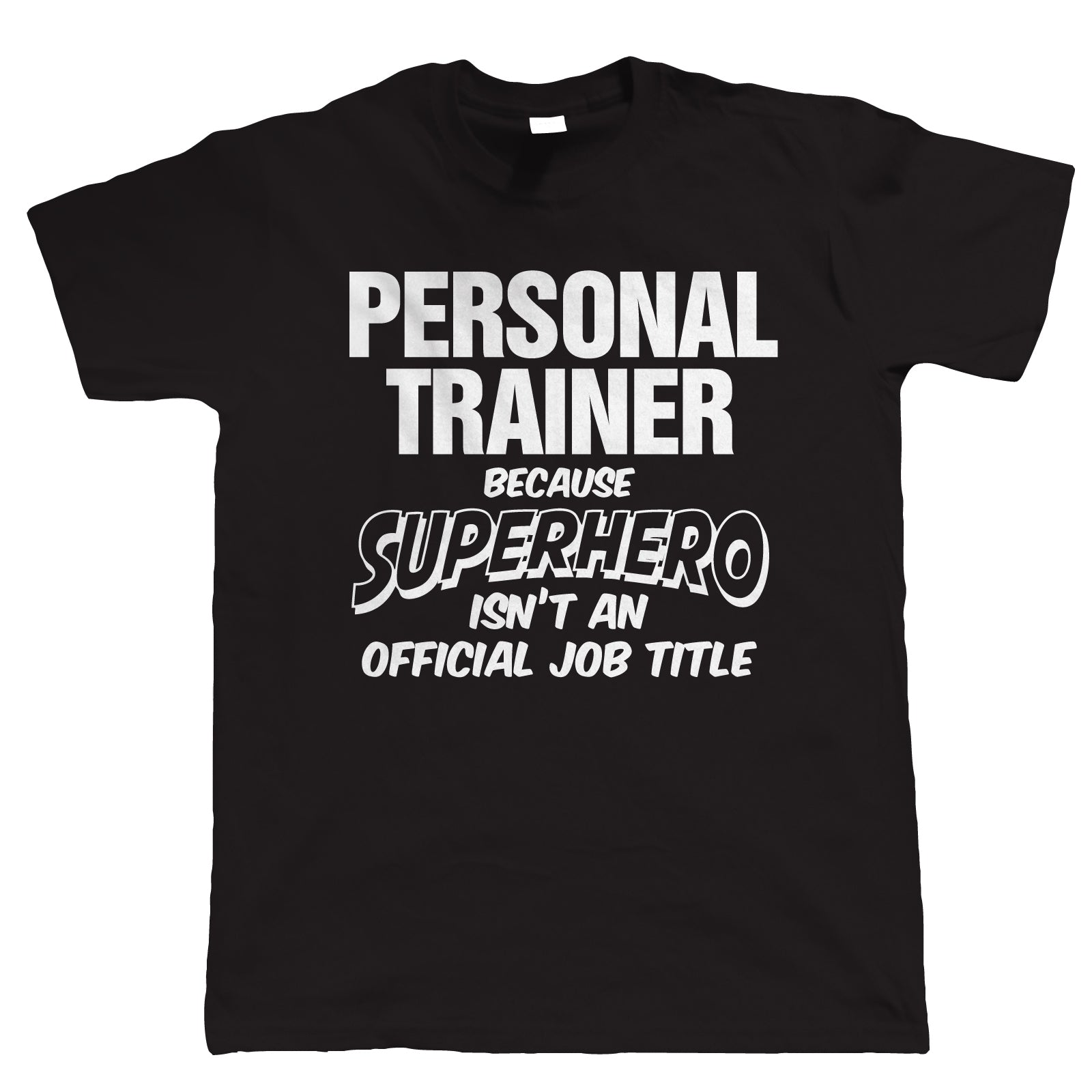 Personal Trainer Superhero, Mens Funny T-Shirt