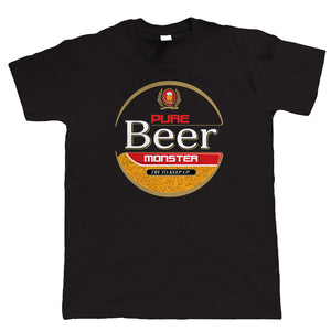 Pure Beer Monster, Funny Mens Drinking T Shirt