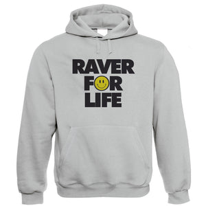 Raver For Life Old Skool Rave DJ Festival Hoodie | Raver Clubland Techno Trance Electro Underground | Timeless Retro Vintage Iconic Seminal Memorable | Music Gift Him Her Birthday