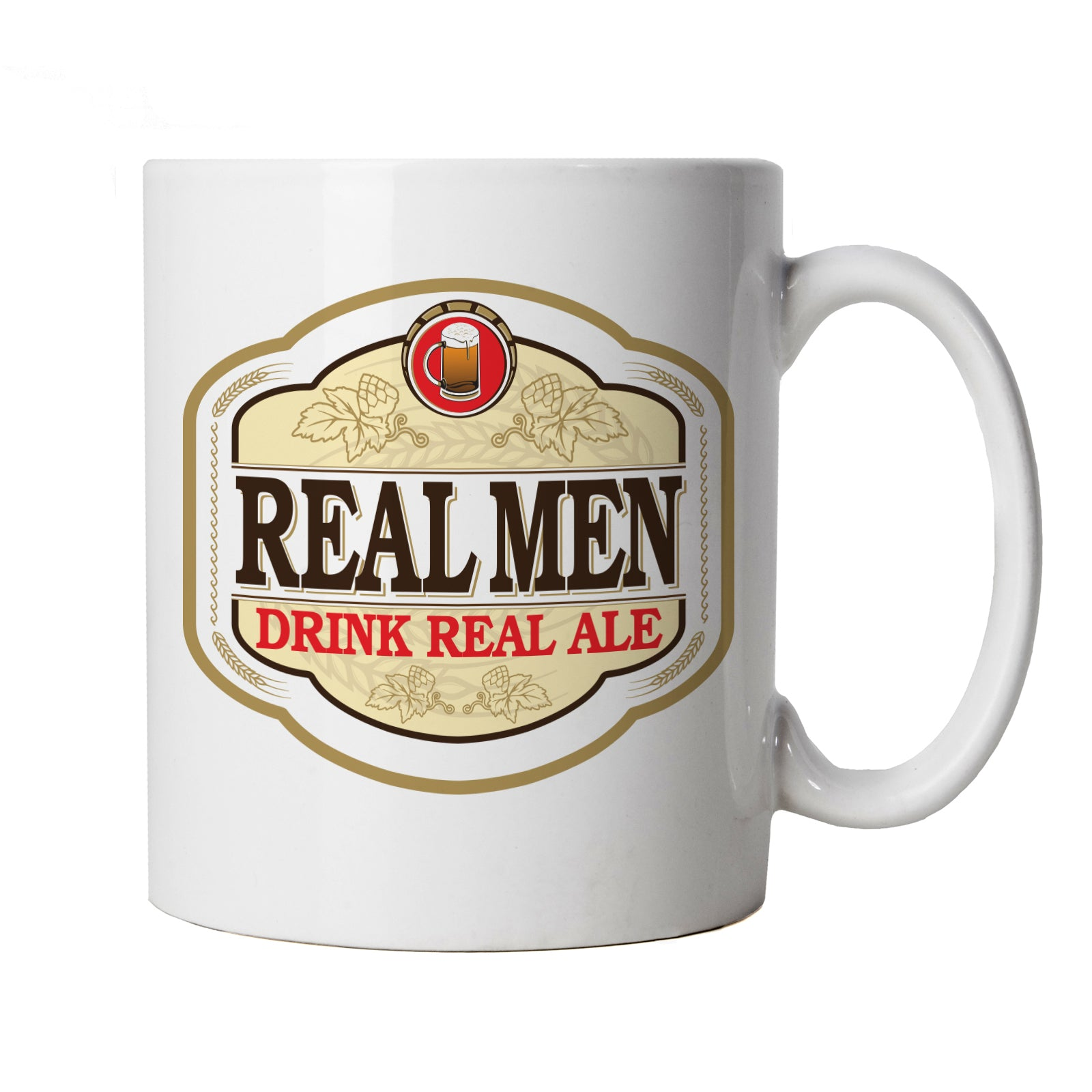 Real Men Drink Real Ale Mug | Beer Ale Brewing Distillery Hops Tap Pint Mild | Drink Beer Wine Cheers Celebrate Tipple Snifter | Drinking Cup Gift