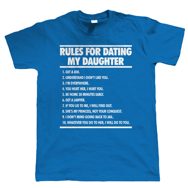 Rules For Dating My Daughter Mens Funny T Shirt
