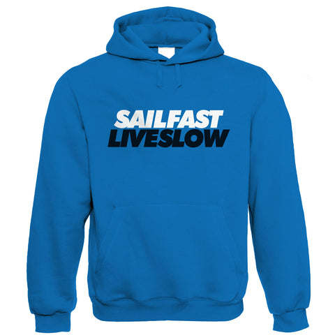Sail Fast Live Slow, Sailing Hoodie