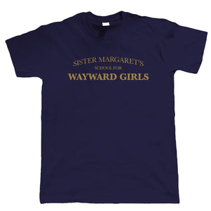Sister Margaret's School for Wayward Girls, Mens Comicbook T Shirt