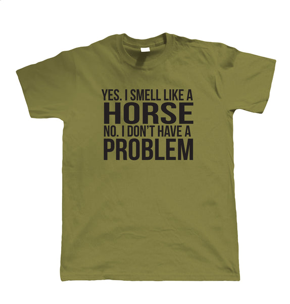Smell Like A Horse, Mens Equestrian T Shirt