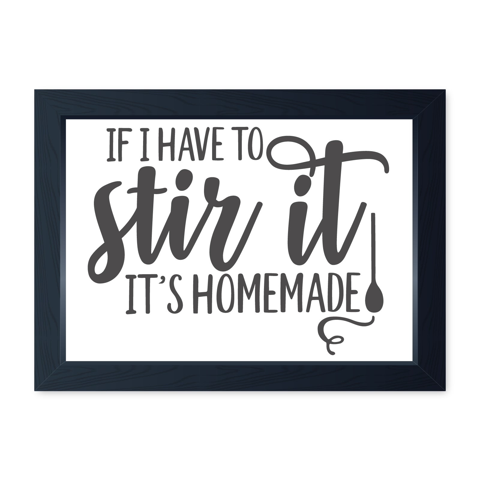Stir It Homemade, Quality Framed Print - Home Kitchen Bake Cook Cafe