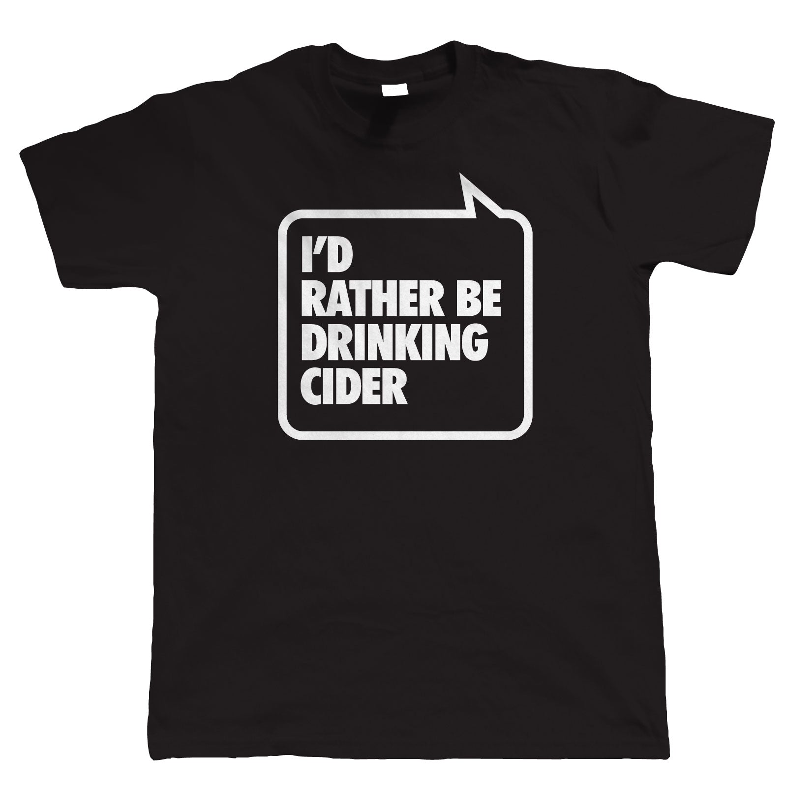 I'd Rather be Drinking Cider, Mens Funny Party T Shirt