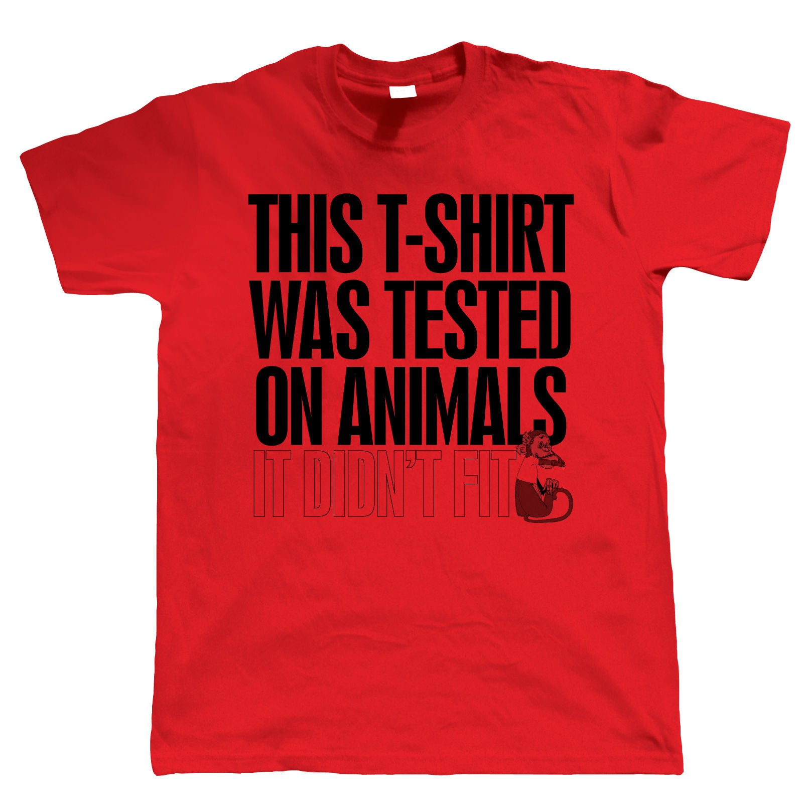 Tested on Animals, Mens Funny Novelty T Shirt