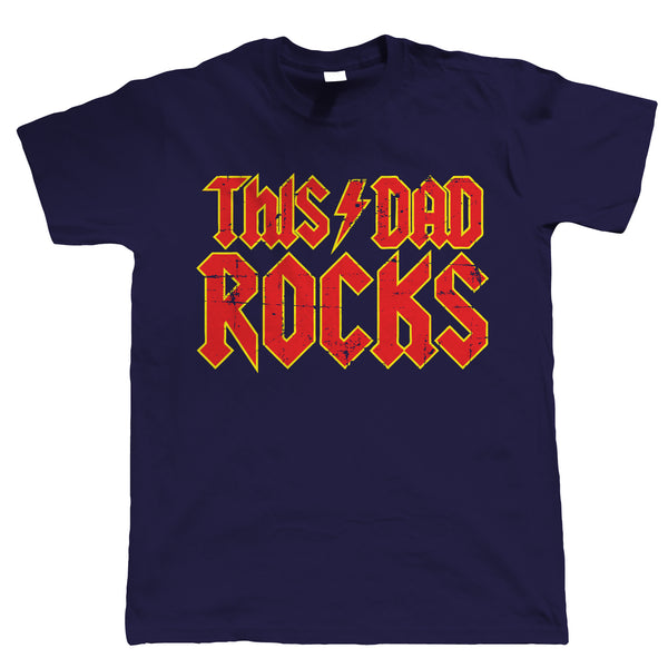 This Dad Rocks Mens Funny T Shirt