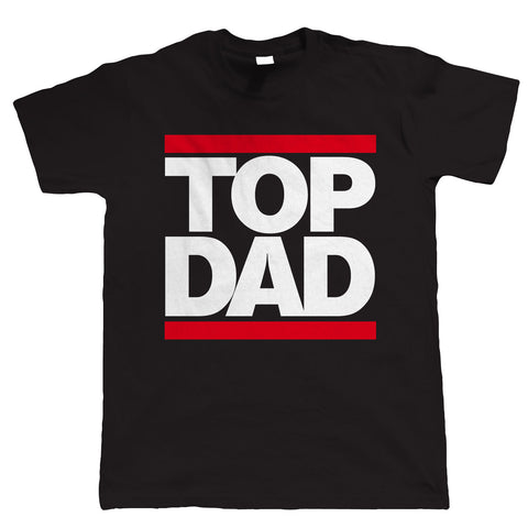 Top Dad, Mens T Shirt