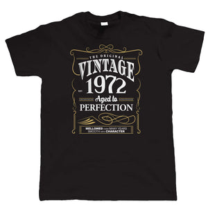 Vintage 1972 Aged To Perfection, Mens T Shirt