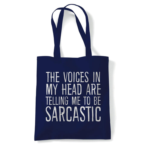 Voices In My Head Be Sarcastic Funny Tote | Reusable Shopping Cotton Canvas Long Handled Natural Shopper Eco-Friendly Fashion | Gym Book Bag Birthday Present Gift | Multiple Colours Available