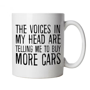Voices In My Head Buy More Cars, Mug