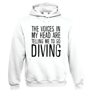Voices In My Head Go Diving, Funny Hoodie
