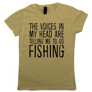 The Voices In My Head Are Telling Me To Go Fishing, Women's Funny T Shirt | Coarse Carp Sea Match Fly Specimen Tackle Fishermen Clothing Angling Angler | Cool Birthday Christmas Gift Him Dad Husband