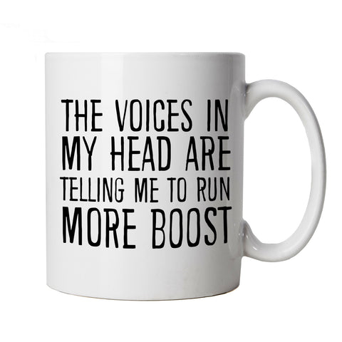 Voices In My Head Run More Boost, Mug