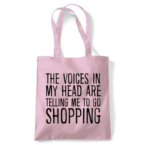 Voices In My Head Go Shopping Tote| Reusable Shopping Cotton Canvas Long Handled Natural Shopper Eco-Friendly Fashion | Gym Book Bag Birthday Present Gift | Multiple Colours Available