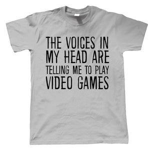 Voices In My Head Play Video Games, Mens Funny T Shirt