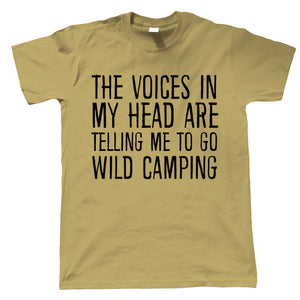 Voices In My Head Go Wild Camping, Mens Funny T Shirt