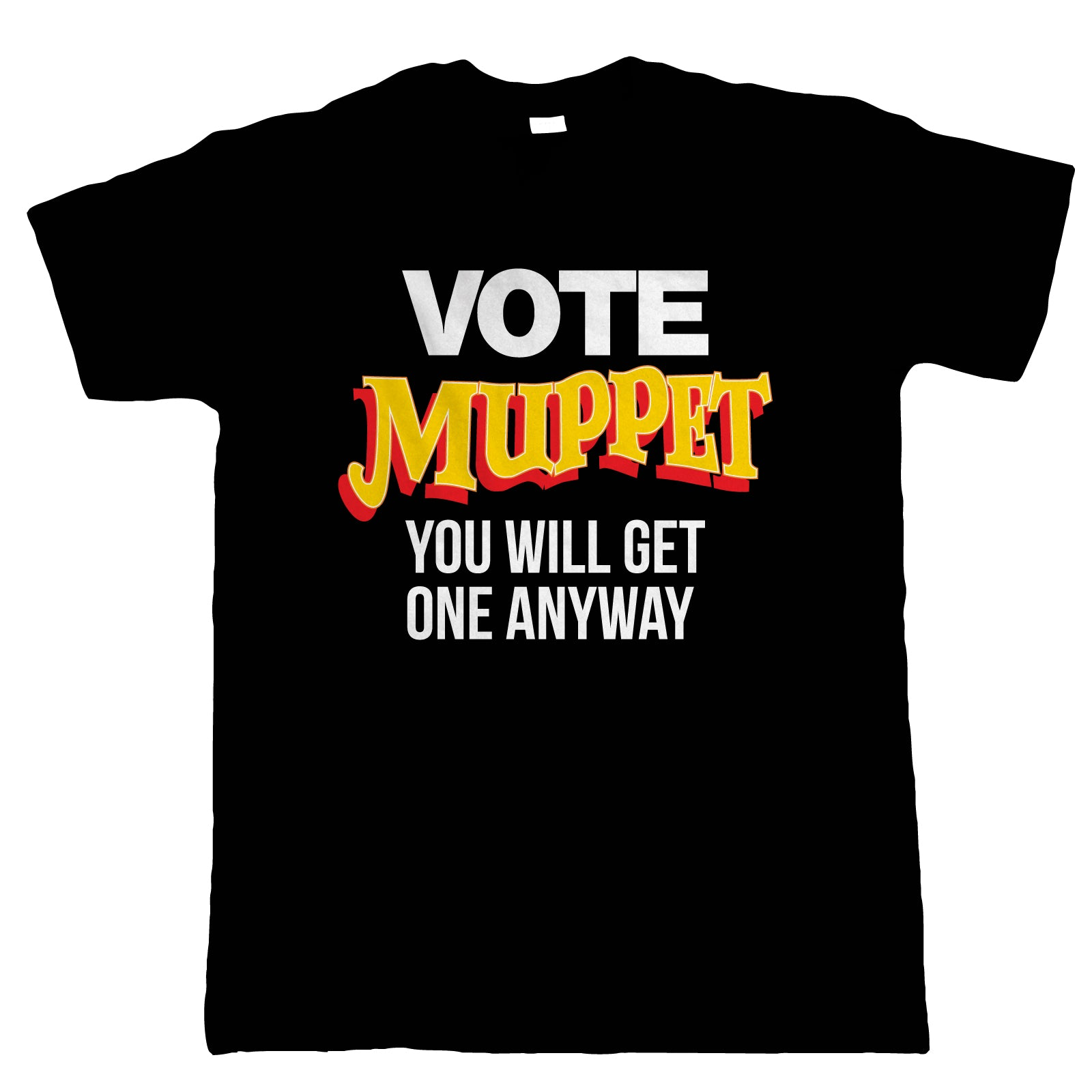 Vote Muppet Mens Political Joke T-Shirt | Humour Laughter Sarcasm Jokes Messing Comedy | Liberty Government Activist Dictatorship Socialist | Brexit British Parliament Protest