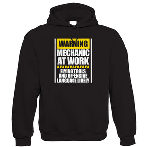 Warning Mechanic At Work Hoodie