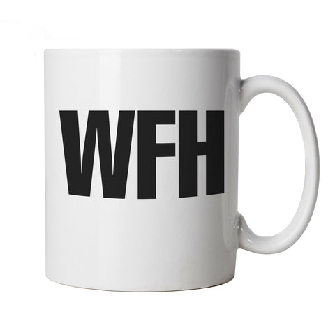 WFH Working From Home, Mug | Funny Joke Slogan Offensive Humour Sarcasm | Gift Dad Grandad Birthday Fathers Day Christmas | Funny Cup Gift