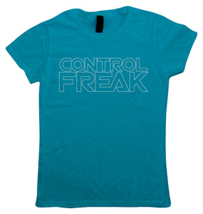 Control Freak, Womens T Shirt