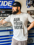 Ask your mom tee