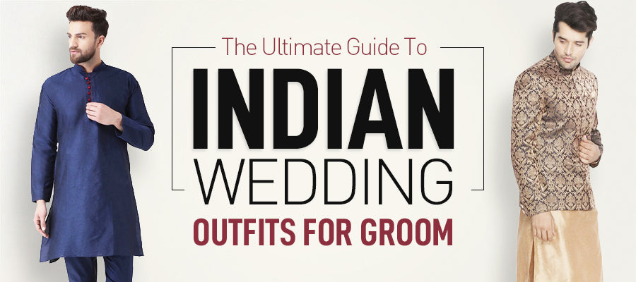 Indian Wedding Outfits For Groom