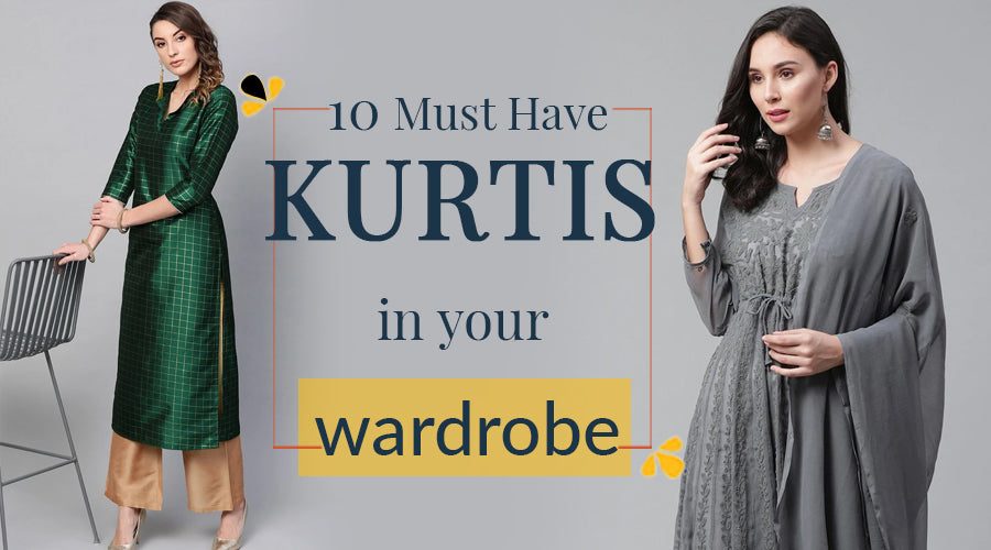 10 Must Have Kurtis In Your Wardrobe