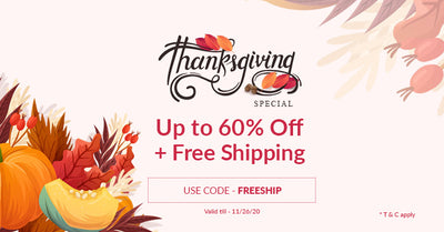 Thanksgiving Special : Upto 60% off +Free Shipping