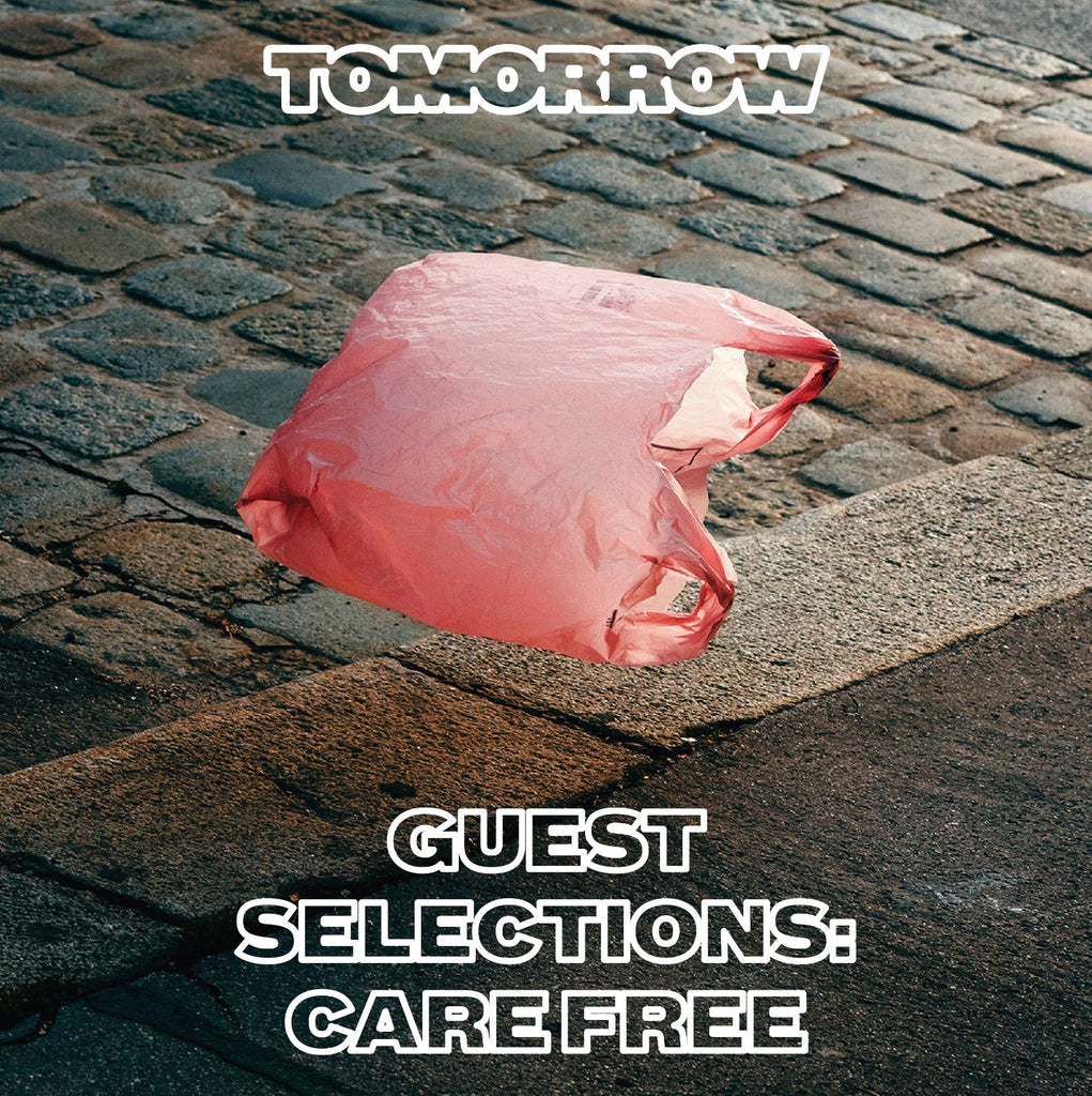 Tomorrow Guest Mix - Care Free