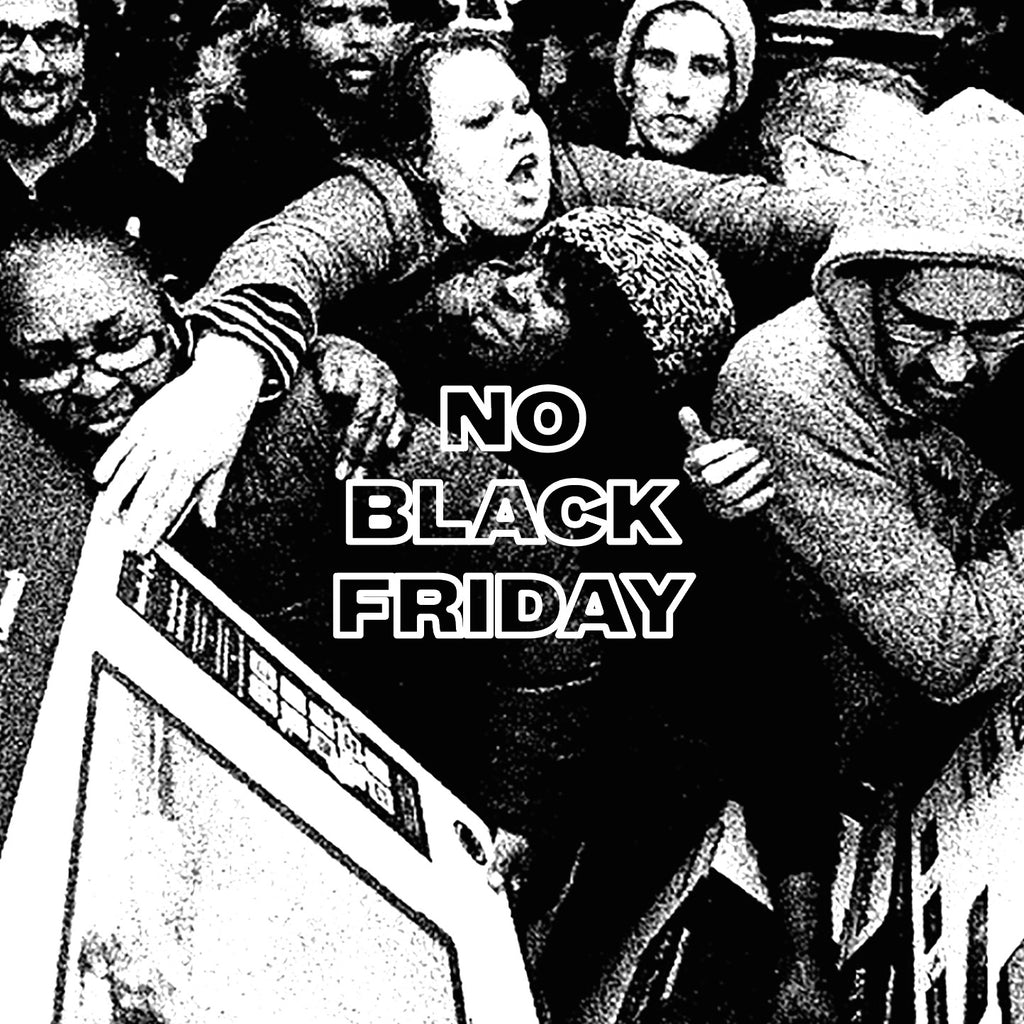 No Black Friday Over Here