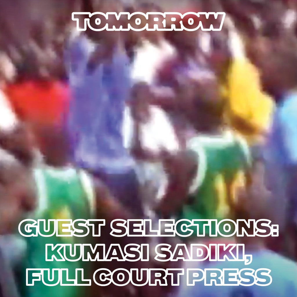 Tomorrow Guest Mix - Full Court Press