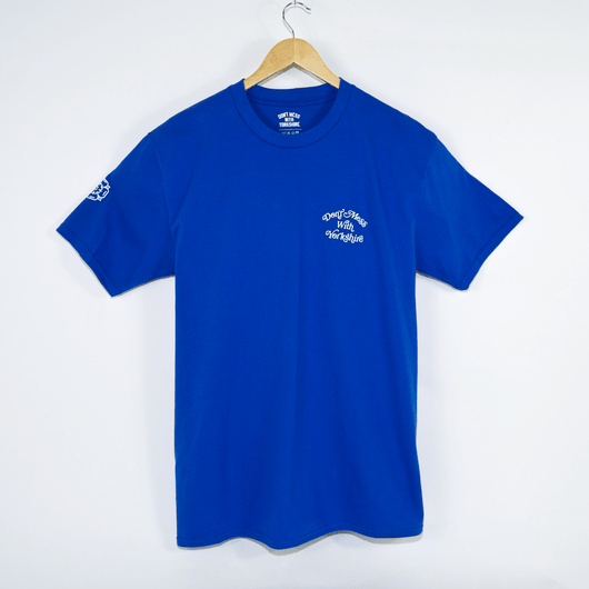 Don't Mess With Yorkshire Script Logo Blue T-Shirt