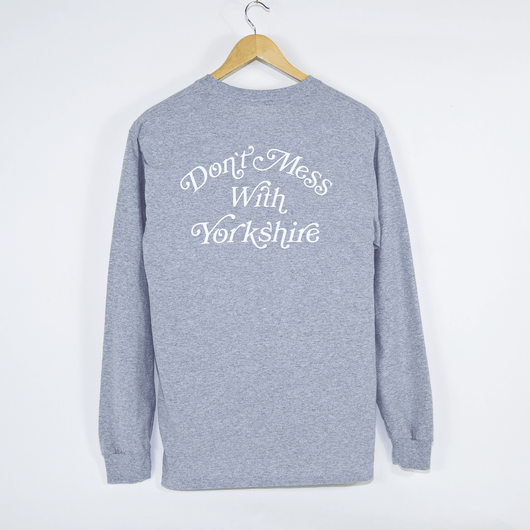 Don't Mess With Yorkshire Rose Logo Grey Longsleeve T-Shirt Back