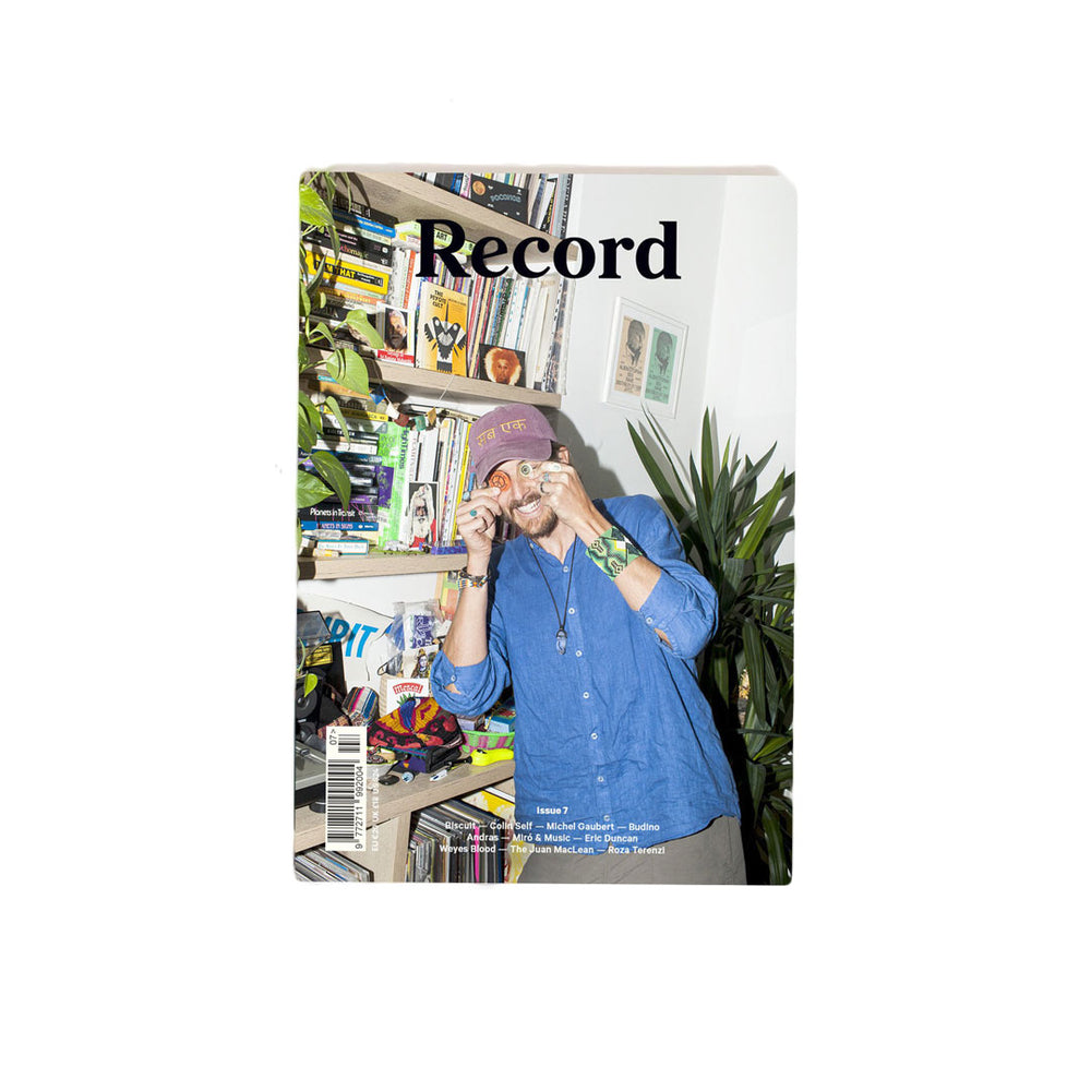Record Magazine - Record Culture Magazine - Issue 7