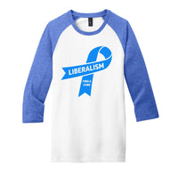 Liberalism (Find a Cure) - District Very Important Tee 3/4-Sleeve Raglan