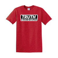 Truth Is The New Hate Speech - Port & Company Core Cotton Tee