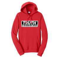 Truth Is The New Hate Speech - Port & Company Fan Favorite Fleece Pullover Hooded Sweatshirt