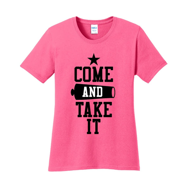 Come & Take It - Ladies Core Cotton Tee