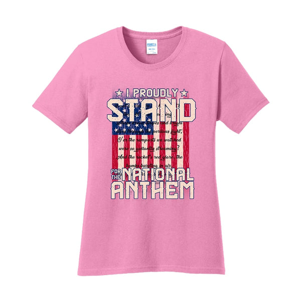 I Proudly Stand - Ladies Core Cotton Tee