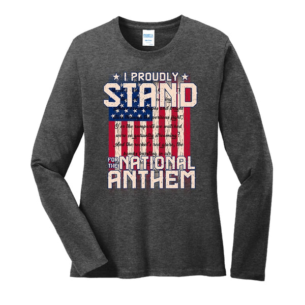 I Proudly Stand - Ladies Long Sleeve Core Cotton Tee